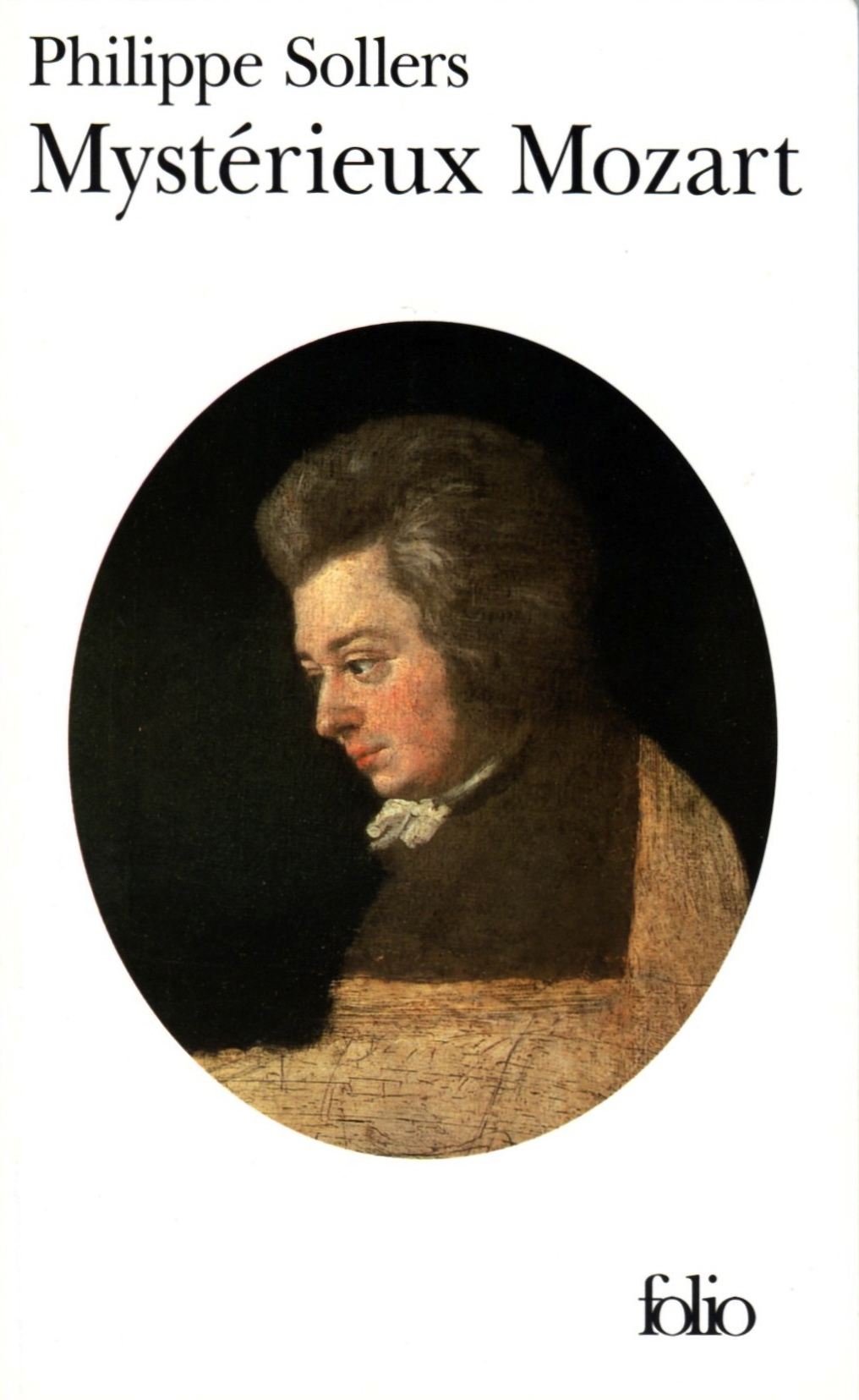 Philippe Sollers, Mystérieux Mozart, Folio n°3845