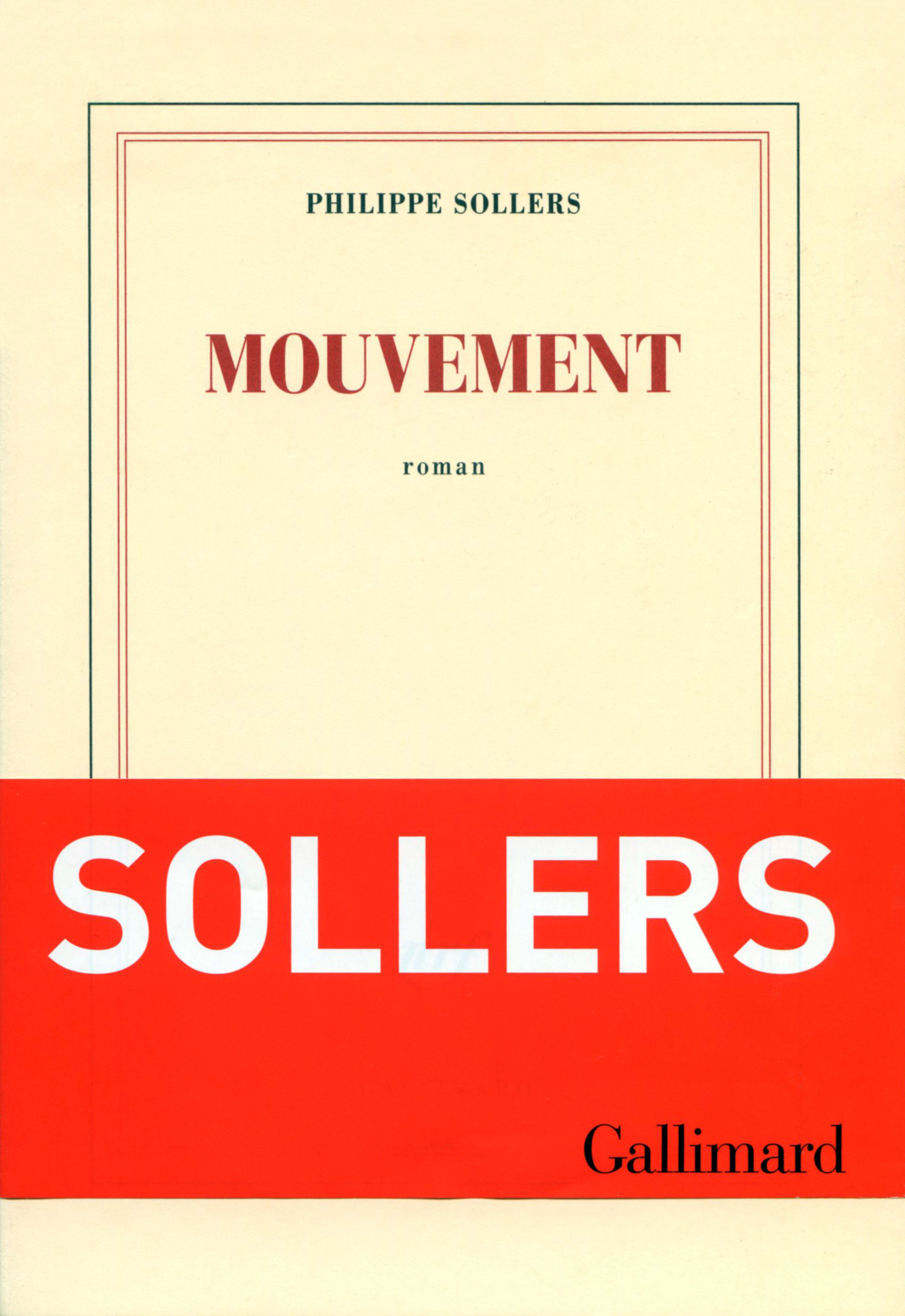 Philippe Sollers - Mouvement