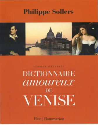 Dictionnaire amoureux de Venise version illustree