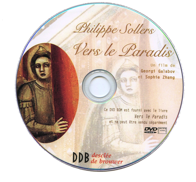 dvd Philippe Sollers Vers le Paradis