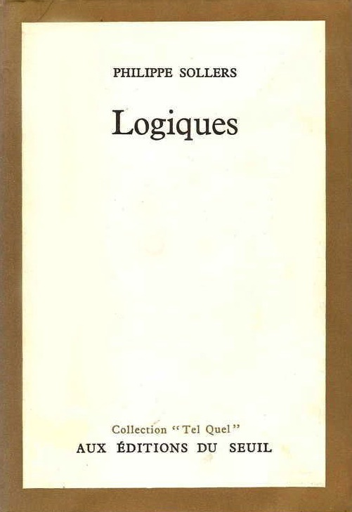Philippe Sollers Logiques